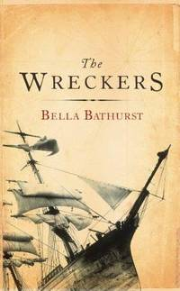 The Wreckers. A Story of Killing Seas, False Lights and Plundered Ships