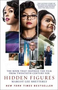 Hidden Figures: The Untold Story Of The African-american Women Who Helped Win The Space Race...