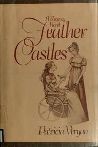 Feather Castles - a Regency Novel