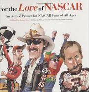 For the Love of NASCAR  An A-to-Z Primer for NASCAR Fans of All Ages