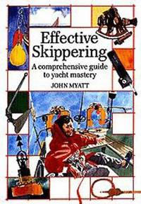 Effective Skippering A Comprehensive Guide to Yacht Mastery