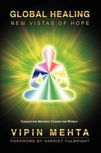 Global Healing New Vistas of Hope