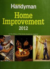 The Family Handyman Home Improvement 2012