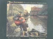 Alan Flattmann's French Quarter Impressions