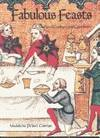 FABULOUS FEASTS Medieval Cookery and Ceremony by  Madeleine Pelner COSMAN - 1st - 1976 - from JWMah and Biblio.com