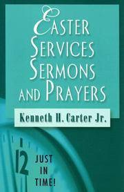 Easter Services Sermons and Prayers