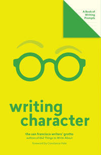 Writing Character (Lit Starts): A Book of Writing Prompts