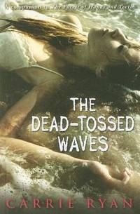 image of The Dead-Tossed Waves (Forest of Hands and Teeth)