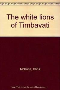 image of The white lions of Timbavati