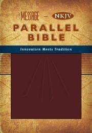 The Message-Nkjv Parallel Bible by Nelson, Thomas