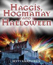 Haggis, Hogmanay and Halloween
