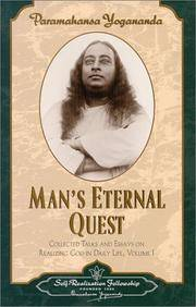 MANS ETERNAL QUEST: The Collected Talks & Essays, Vol.I