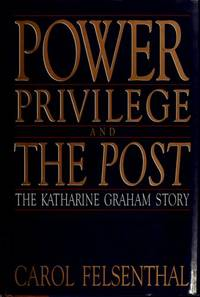 Power Privilege And The Post -- Katharine Graham Story.