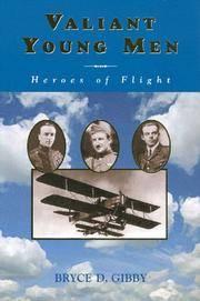 Valiant Young Men: Heroes of Flight