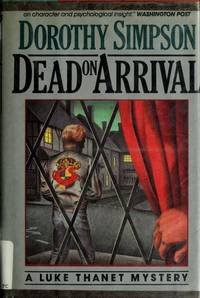 Dead On Arrival: :A Luke Thanet Mystery