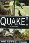 Quake!: A Novel