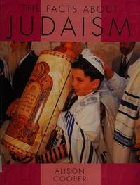 The Facts About Judaism (Facts About Religions)
