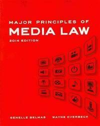 Major Principles Of Media Law 2014 Edition (Pb 2014) (SPL PRICE)