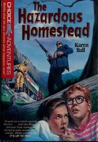 Hazardous Homestead