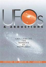 UFO's & Abductions: Challenging the Borders of Knowledge  [unidentified flying objects]