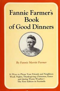 Fannie Farmer's Book Of Good Dinners