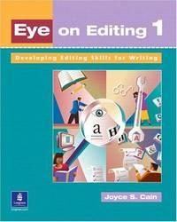 Eye on Editing 1: Developing Editing Skills for Writing (Book 1)
