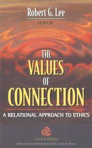 VALUES OF CONNECTION: A RELATIONAL APPROACH TO ETHICS
