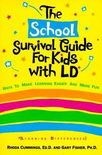 The School Survival Guide for Kids With Ld*: (*Learning Differences