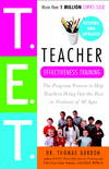 image of Teacher Effectiveness Training: The Program Proven to Help Teachers Bring Out the Best in Students of All Ages