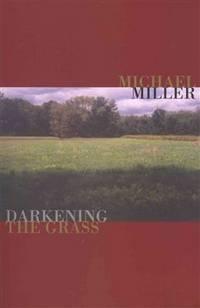 Darkening the Grass (Notable Voices)