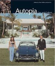 Autopia: Cars and Culture