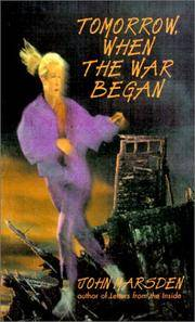 image of Tomorrow, When the War Began (The Tomorrow Series #1)