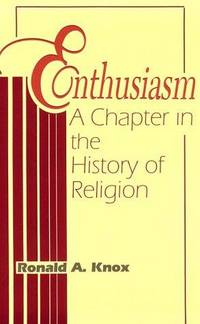 Enthusiasm: A Chapter in the History of Religion by  R A Knox  - Paperback  - 1994  - from Anybook Ltd (SKU: 8828229)