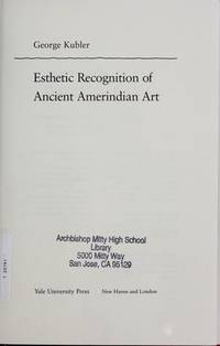 Esthetic Recognition of Ancient Amerindian Art