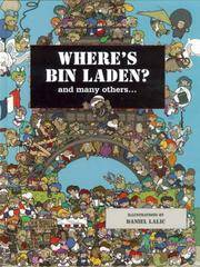 Where's Bin Laden: And Many Others