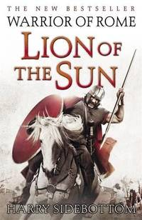 image of Warrior of Rome III: Lion of the Sun (Warrior of Rome 3)