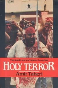 Holy Terror: The Inside Story of Islamic Terrorism