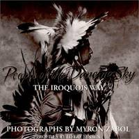 People of the Dancing Sky: The Iroquois Way