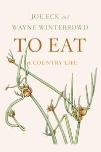 To Eat - A Country Life