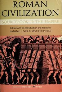 Roman Civilization: Sourcebook II: The Empire