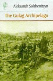 image of Gulag Archipelago 1918-1956 (Harvill Press Editions)