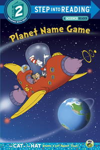 Planet Name Game (Dr. Seuss/Cat in the Hat) (Step into Reading) [Paperback] Rabe, Tish and...