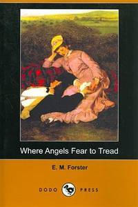 image of Where Angels Fear to Tread (Dodo Press)