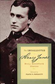 The Uncollected Henry James. Newly Discovered Stories