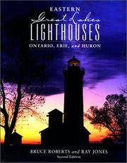 Eastern Great Lakes Lighthouses, 2nd: Ontario, Erie, and Huron (Lighthouse Series)