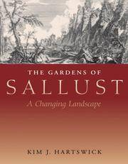 THE GARDENS OF SALLUST: A Changing Landscape