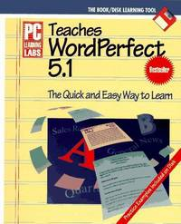 PC Learning Labs Teaches Wordperfect 5.1 (P C Learning Labs)