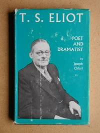 image of T.S.Eliot: Poet and Dramatist