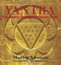 The Tantric Symbol of Cosmic Unity [Paperback] [Oct 15, 2003] Khanna, Madhu and Mookerjee, Ajit by Yantra - Paperback - from Miriam Rose Books and Biblio.com