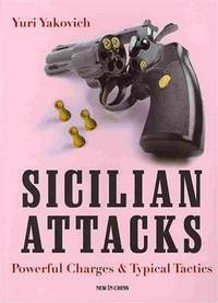 Sicilian Attacks Powerful Charges & Typical Tactics